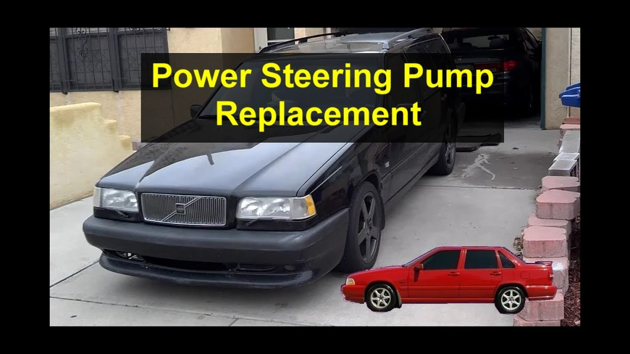 Power Steering Pump Replacement Volvo 850 S70 V70 V70