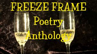 Freeze Frame Poetry Anthology Trailer
