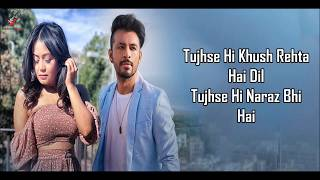 Bheegi Bheegi Lyrics – Neha Kakkar & Tony Kakkar