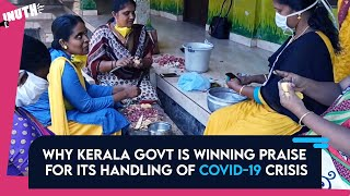Why Kerala Govt Is Winning Praise For Its Handling Of COVID-19 Crisis