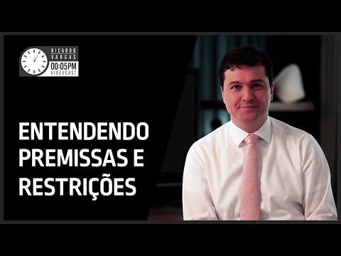 Videocast - Entendendo as Premissas e as Restrições