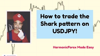 How to trade the Shark Pattern on USDJPY (Week 9 Market Preview)