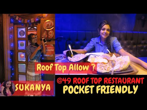 @49 Restaurant || Roof Top Restaurant || Pocket Friendly