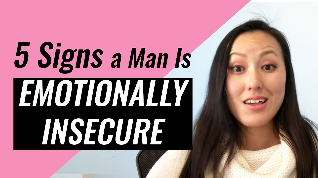 5 Signs A Man Is Emotionally Insecure & Low Value (Is He A Waste Of Your  Time?)