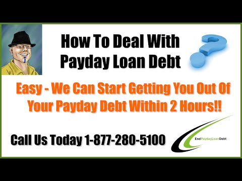 how-to-deal-with-payday-loan-debt---you-can-end-your-debt-today!!