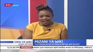 Mtaala mpya wa elimu (Sehemu ya Pili) |Mizani ya Wiki