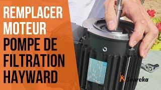 Comment changer le moteur de la pompe de filtration Hayward ?