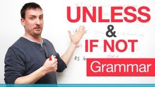 english grammar unless if not negative conditional
