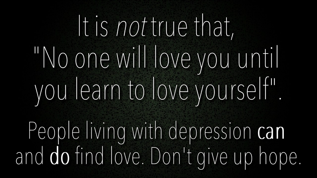 No One Will Love You Until You Learn To Love Yourself Youtube