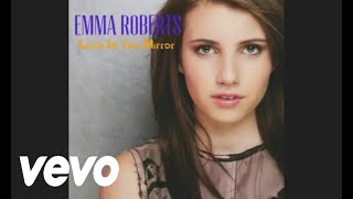 Watch Emma Roberts Look In The Mirror video