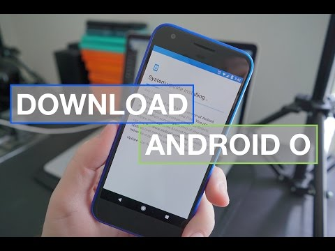 How To Download Android O