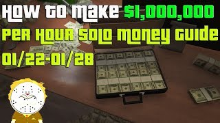 GTA Online How To Make $1,000,000 Per Hour Solo CEO Money Guide 01/22-01/28