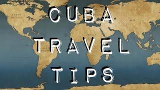 Travel to Cuba 2019 - Cuba Travel Tips
