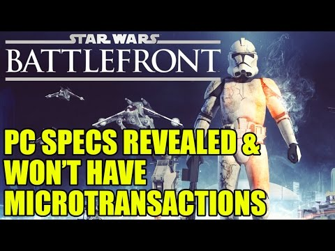 Star Wars Battlefront PC Specs Requirements & Won't Have Microtransactions