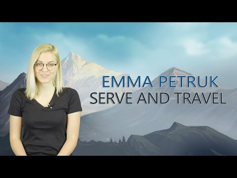 Emma Petruk - Serve and Travel | Kazakhstan summer 2017
