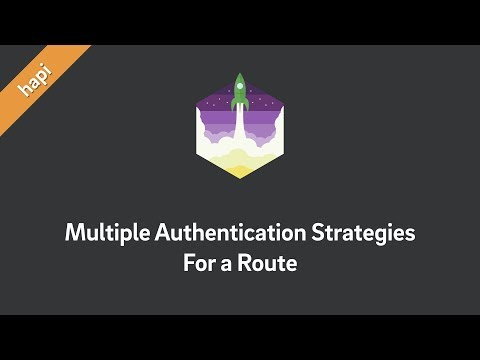 hapi — Define Multiple Authentication Strategies for a Route