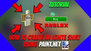 HOW TO CREATE AN IGNITE SHIRT FROM PAINT.NET FROM SCRATCH | ROBLOX