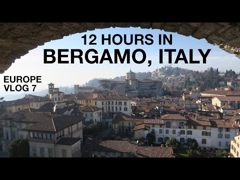 12 Hours in Bergamo, Italy | EUROPE VLOG 7