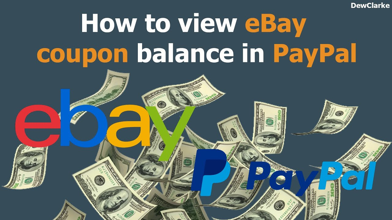 How to view eBay coupon balance in PayPal - YouTube