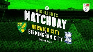 HIGHLIGHTS | Norwich City v Blues