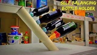 Make Self Balancing Bottle Holder