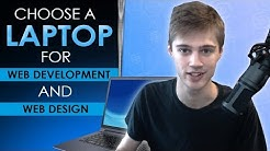 How To Choose a Laptop For Web Development and Web Design