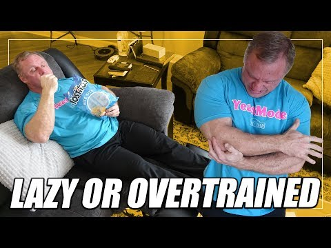 Overtraining or Just Lazy | 4 Ways To Tell