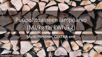 Puupolttoaineen lämpöarvo (MJ/kg tai kWh/kg)