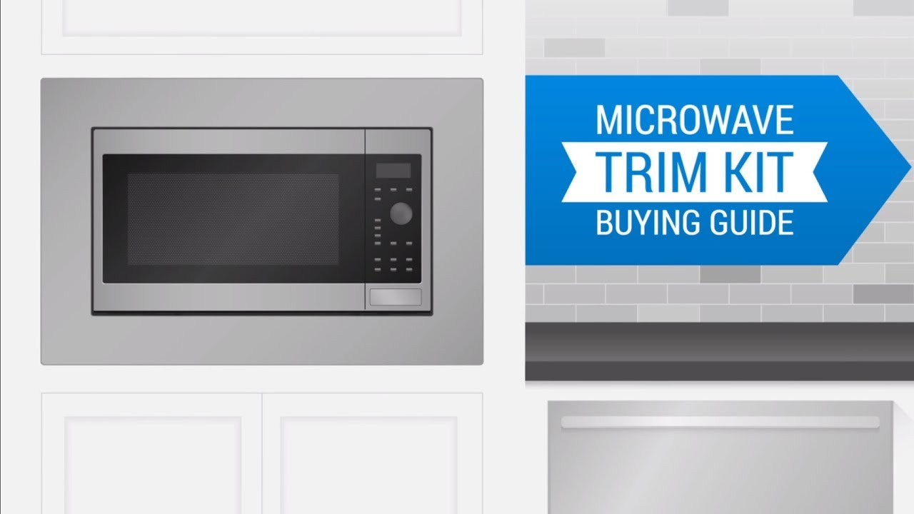 Microwave Trim Kit Ing Guide You