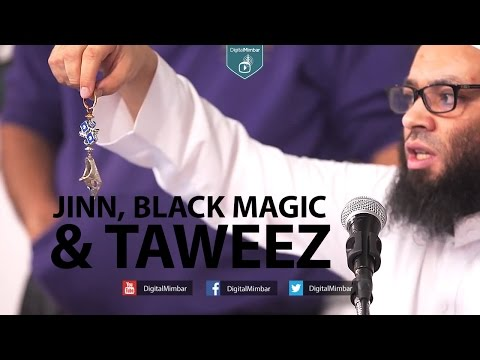 Jinn, Black Magic & Taweez - Abu Nadeer - TaweezProject com thumbnail