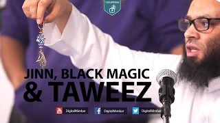 Jinn, Black Magic & Taweez - Abu Nadeer - TaweezProject com