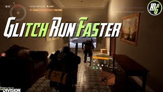 The Division 1.8 - Back Glitch Run Faster