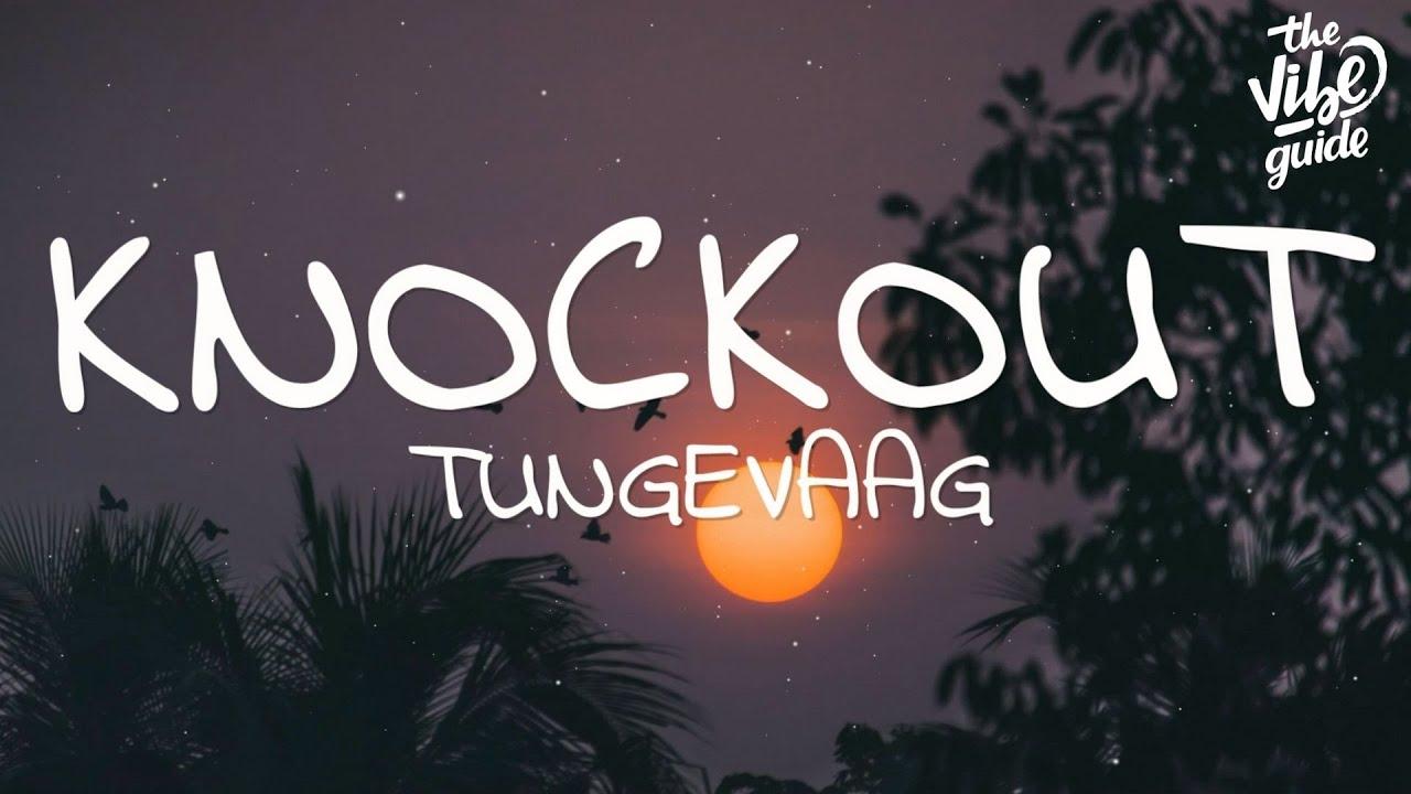 Download Tungevaag - Knockout (Lyrics)