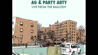 AG & Party Arty - Live From The Balcony [full ep]