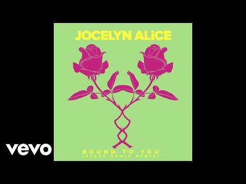 Jocelyn Alice - Bound To You (Stash Konig Remix) [Audio]