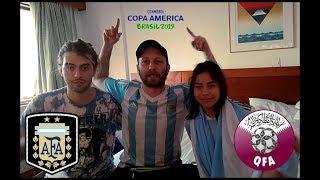 Argentina 2 Qatar 0 | Reacciones de un Hincha Argentino | Copa America 2019