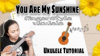 You are my Sunshine | Ukulele Tutorial | [Fingerstyle ukulele+Tabs] Easy Chords | Roselle Regondola