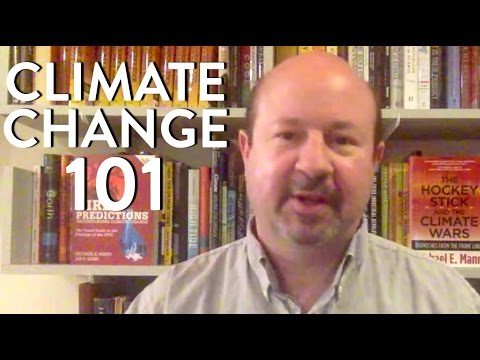 Climate Change Explained and Proof it's Man Made Dr. Michael E. Mann 1 of 2