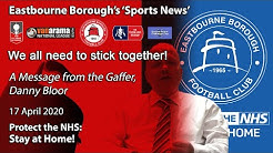 'Sports News': Lockdown – The Gaffer, Danny Bloor's Friday Message – We all need to stick together!