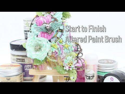Start to Finish  Altered Paint Brush