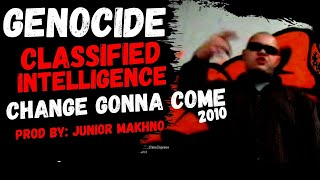 Classified Intelligence  - Change Gonna Come [New World Order Rap]