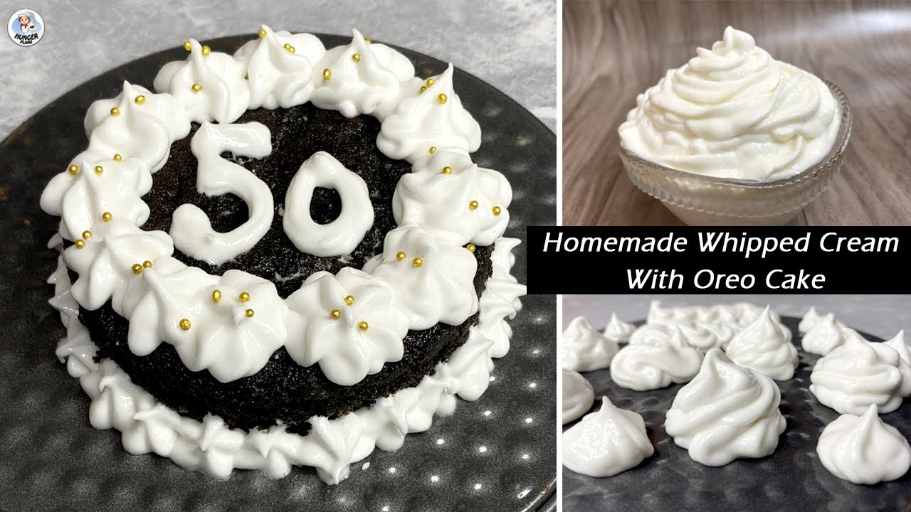 Homemade Whipped Cream With Oreo Cake | How To Whip Cream Without Electric Beater | Hunger Plans