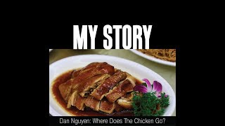 My Story: Where Does the Chicken Go?