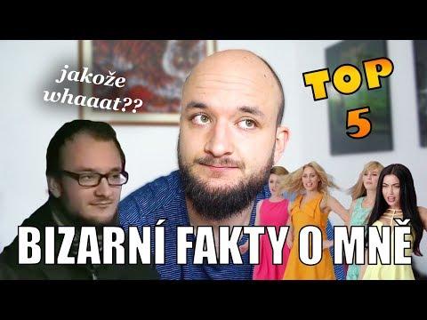 MOJE TOP 5   BIZARNÍ FAKTY O MNĚ