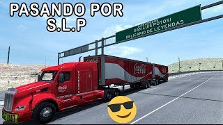 ENTRAMOS A SAN LUIS, ZACATECAS DISPONIBLE? | Mapa Mexico | Peterbilt 579 | ATS