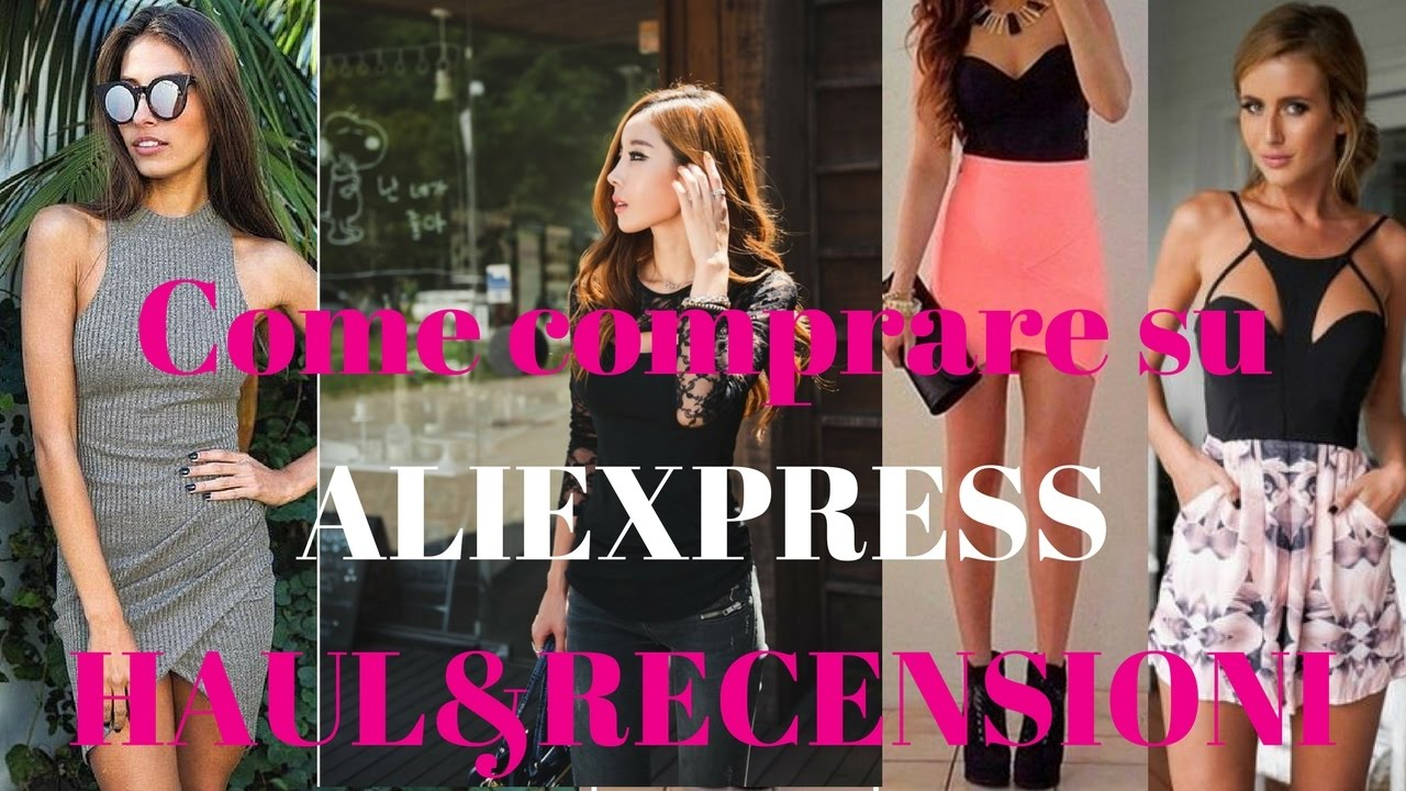 Come Comprare su ALIEXPRESS, Haul Vestiti Indossati&Review
