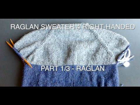 "WATCH How To KNIT ""RAGLAN PART"" 4 Simple Raglan Sweater part 1/3 - (4Righties)"