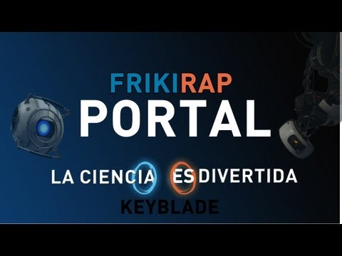 PORTAL RAP - La Ciencia Es Divertida | Keyblade