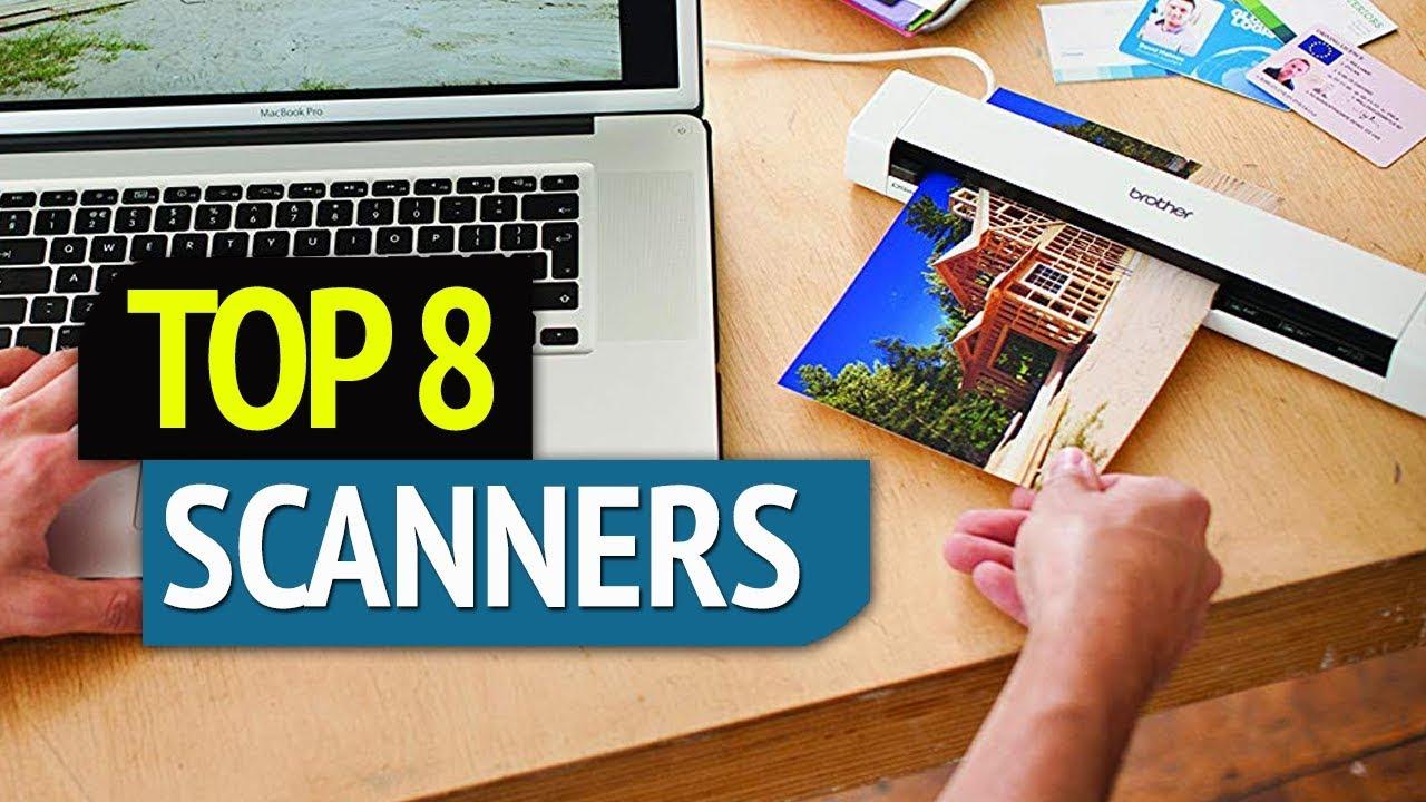 TOP 8: Best Scanner