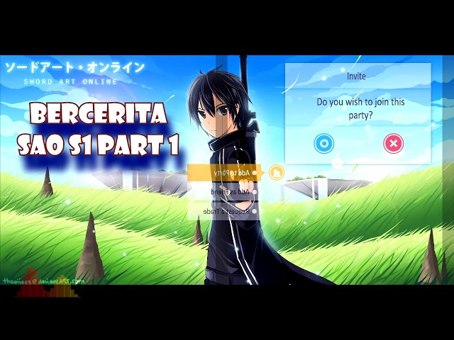 4 . anime Sword Art Online Season 1 part 1 (SAO)